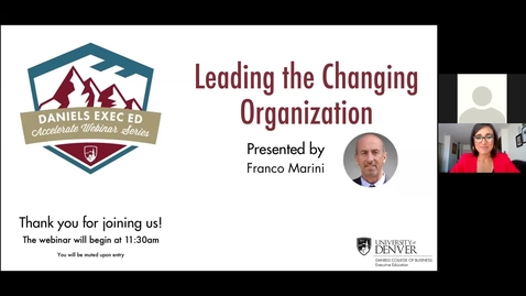 Thumbnail for entry Accelerate Webinar Series: Leading the Changing Organization