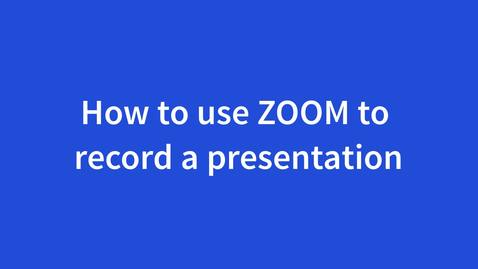 Thumbnail for entry How to Use ZOOM to Record Your Slide Presentation