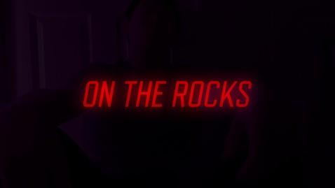 Thumbnail for entry ON THE ROCKS MV - Alston Phu