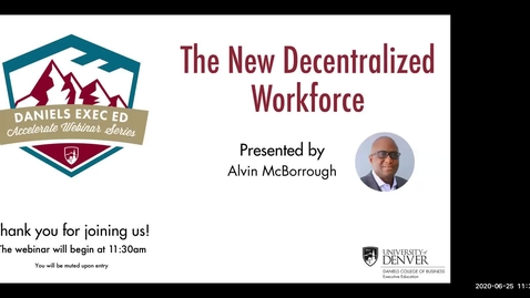 Thumbnail for entry Accelerate Webinar Series: The New Decentralized Workforce