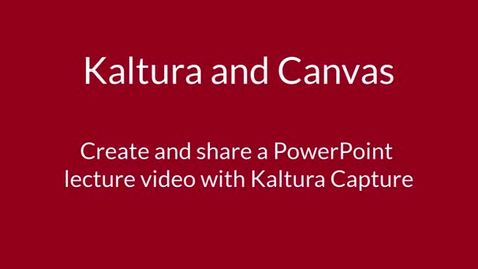 Thumbnail for entry How to create PowerPoint lecture video using Kaltura