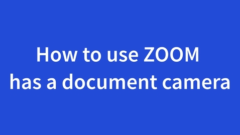 Thumbnail for entry Using ZOOM as Document Camera