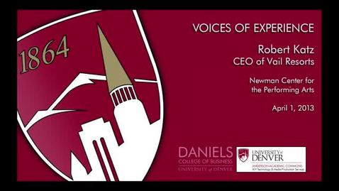 Thumbnail for entry Voices Of Experience: Rob Katz CEO of Vail Resorts