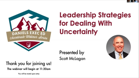 Thumbnail for entry Accelerate Webinar Series: Leadership Strategies for Dealing with Uncertainty