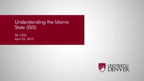 Thumbnail for entry Understanding the Islamic State (ISIS)