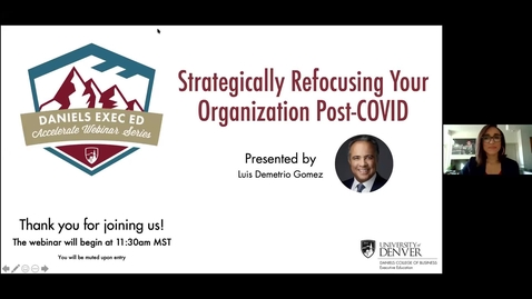 Thumbnail for entry Accelerate Webinar Series: Strategically Refocusing Your Organization Post-COVID