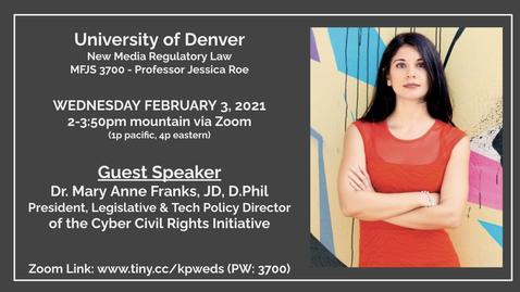 Thumbnail for entry Guest Speaker Dr. Mary Anne Franks 2/3/21