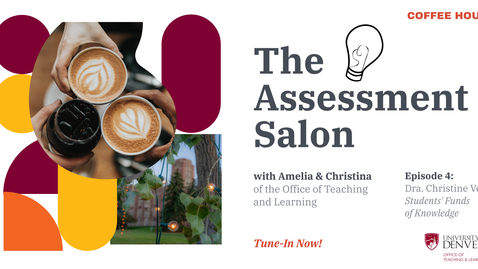 Thumbnail for entry The Assessment Salon. Episode 4: Students' Funds of Knowledge with Dra. Christine Vega