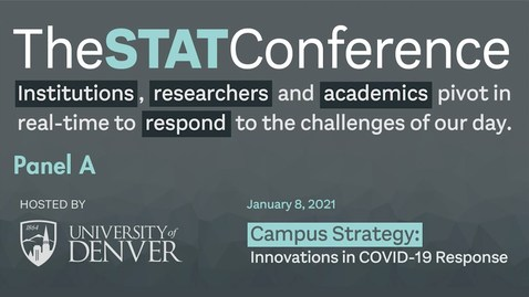 Thumbnail for entry STAT Conference 2021 - Panel A | University of Denver