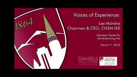 Thumbnail for entry Voices of Experience: Lee McIntire, CEO of CH2M HILL