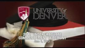 Thumbnail for entry Undergraduate Commencement 2013 at the University of Denver