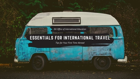 Thumbnail for entry Essentials for International Travel