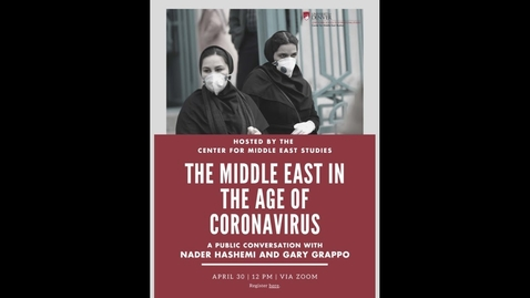 Thumbnail for entry Event: The Middle East in the Age of Coronavirus | April 30, 2020