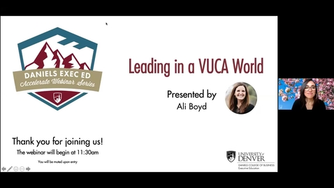 Thumbnail for entry Accelerate Webinar Series: Leading in a VUCA World