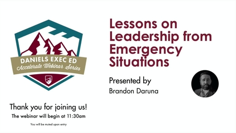 Thumbnail for entry Accelerate Webinar Series: Lessons on Leadership from Emergency Situations