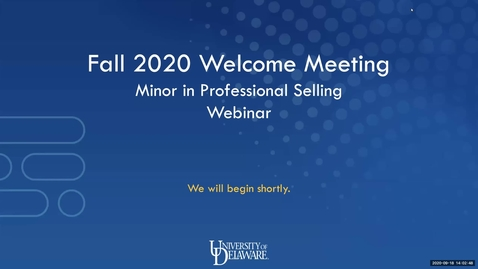 Thumbnail for entry Professional Selling Minor Welcome Meeting Sept. 18, 2020