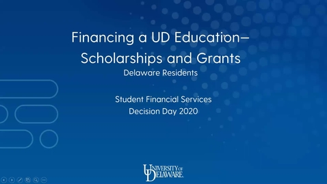 Thumbnail for entry Financing a UD Education - Scholarships and Grants (Delaware Residents)