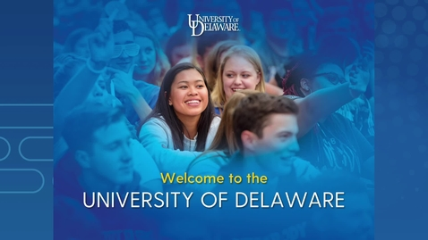 Thumbnail for entry Prospective Student Presentation —University of Delaware Admissions