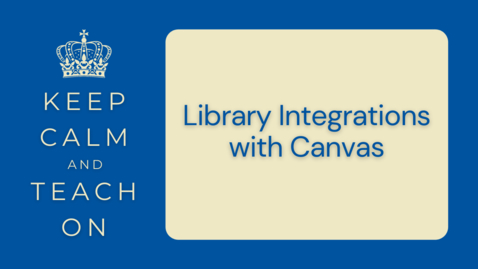 Thumbnail for entry KCTO: Library Integrations with Canvas