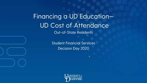 Thumbnail for entry Financing a UD Education - UD Cost of Attendance (Out-of-State Residents)