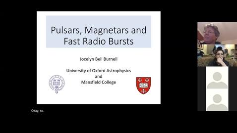 Thumbnail for entry Dame Jocelyn Burnell 2020/10/28 | Pulsars, Magnetars, and Fast Radio Bursts
