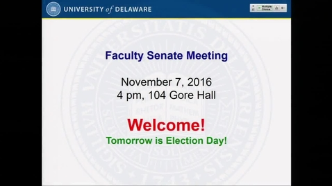 Thumbnail for entry 2016-2017/06Faculty Senate Meeting Nov 7th 2016.mp4