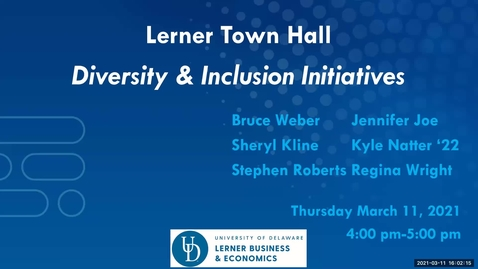 Thumbnail for entry Lerner Town Hall - Diversity and Inclusion Initiatives 3/11/2021