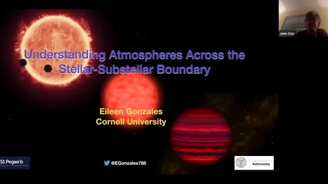Thumbnail for entry Astro Seminar - Eileen Gonzales - Understanding Atmospheres across the Stellar-Substellar Boundary
