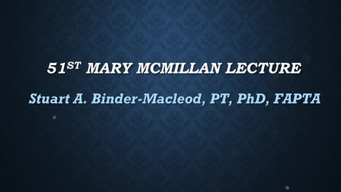 Thumbnail for entry 51st Mary McMillan Lecture_Stuart Binder-Macleod