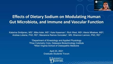 Thumbnail for entry Effects of Dietary Salt on Modulating Human Gut Microbiota, and Immune and Vascular Function, Katarina Smiljanec