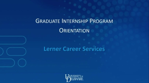 Thumbnail for entry Graduate Internship Program Orientation-20190222