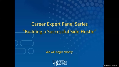 Thumbnail for entry Lerner College Career Expert Panel Series: Building a Successful Side Hustle 1.21.2021
