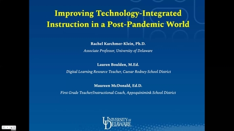 Thumbnail for entry Improving Technology-Integrated Instruction in a Post-Pandemic World