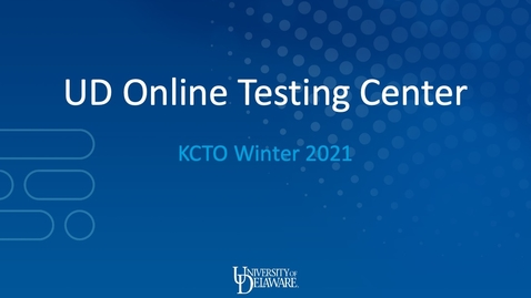 Thumbnail for entry UD Online Testing Center