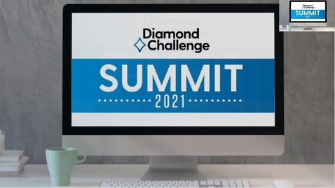 Thumbnail for entry The 2021 Diamond Challenge Summit Award Ceremony