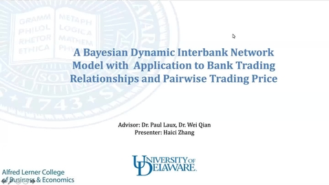 Thumbnail for entry A dynamic interbank network with an application to interbank interest rate, Haici Zhang