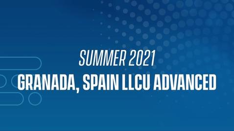 Thumbnail for entry 21J Granada LLCU Advanced