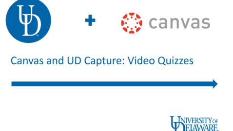 Thumbnail for entry UD Capture in Canvas: Video Quizzes