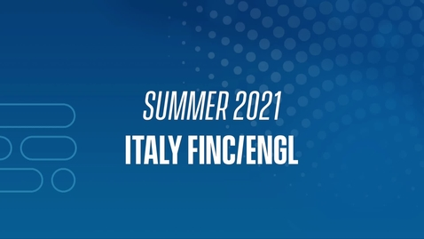 Thumbnail for entry 21J Italy FINC/ENGL