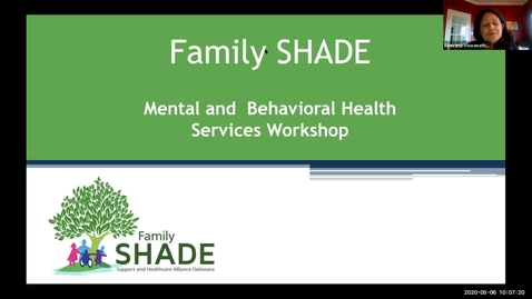 Thumbnail for entry Family SHADE Mental Health Services Workshop/Webinar