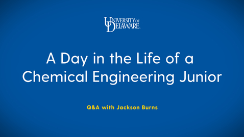 Thumbnail for entry Q&A with a Chemical Engineering Junior