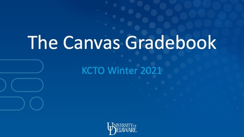 Thumbnail for entry The Canvas Gradebook