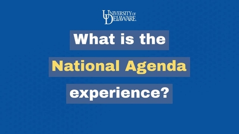 Thumbnail for entry What is the National Agenda Experience?
