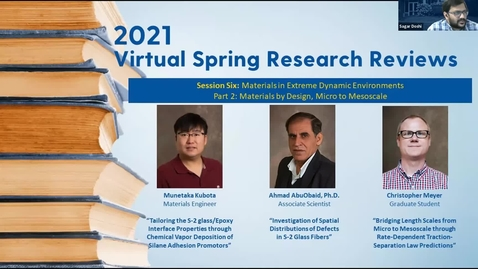 Thumbnail for entry 2021 Virtual Spring Research Reviews: Materials in Extreme Dynamic Environments Part II: Materials by Design, from Micro to Mesoscale