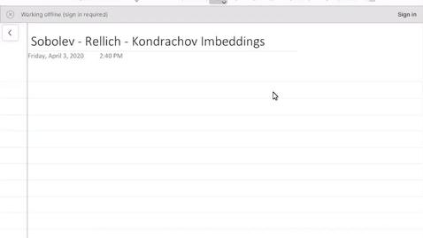 Thumbnail for entry Sobolev - Rellich - Kondrachov Imbeddings