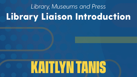 Thumbnail for entry Kaitlyn Tanis Introduction