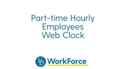 Thumbnail for entry 27v_Part-time_Hourly_Webclock_v2