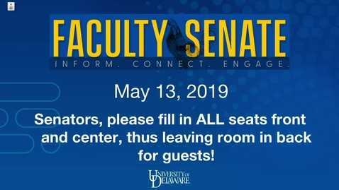 Thumbnail for entry Faculty Senate Meeting May 13th 2019