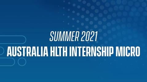 Thumbnail for entry 21J Australia HLTH Internship Micro
