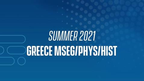 Thumbnail for entry 21J Greece MSEG/PHYS/HIST